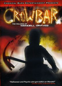 Crowbar: The Killings of Wendell Graves