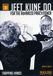 Jeet Kune Do for Advanced Practitioner 3: Trapping