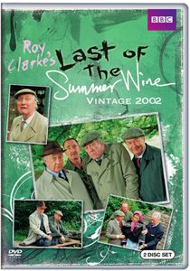 Last of the Summer Wine: Vintage 2002