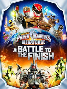 Power Rangers Megaforce a Battle to the Finish