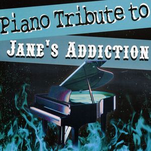 Piano Tribute to Jane's Addiction /  Various