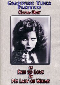 Free To Love/ My Lady Of Whims [1925] [B&W] [Silent]