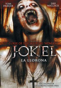 Curse of the Weeping Woman: J-Ok'el