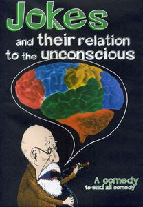 Jokes & Their Relation to the Unconscious