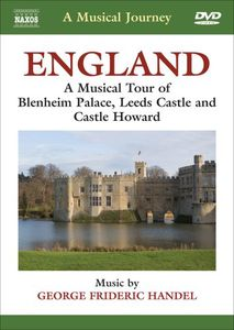 A Musical Journey: Blenheim Palace /  Leeds Castle /  Castle Howard