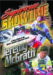 Supercross Showtime W/ Jeremy McGrath