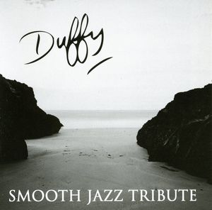 Duffy Smooth Jazz Tribute /  Various