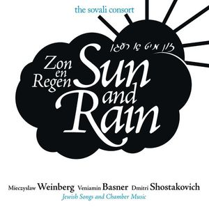 Sun & Rain-Jewish Songs & Chamber Music By Mieczys