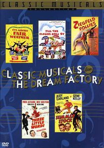 Classic Musicals From the Dream Factory: Volume 1
