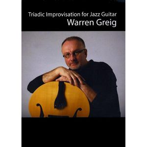 Triadic Improvisation for Jazz Guitar