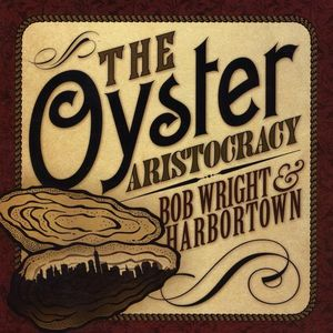 Oyster Aristocracy