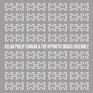 Kelan Philip Cohran & Hypnotic Brass Ensemble