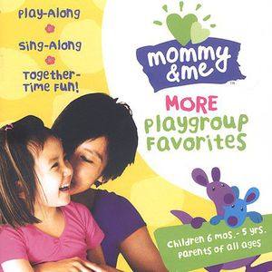 Mommy & Me: More Playgroup Favorites /  Various