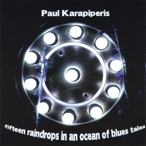 Fifteen Raindrops in An Ocean of Blues Tales