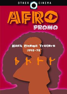Afro Promo: Black Cinema Trailers 1946-76 [Full Screen] [B&W] [Color][Documentary]