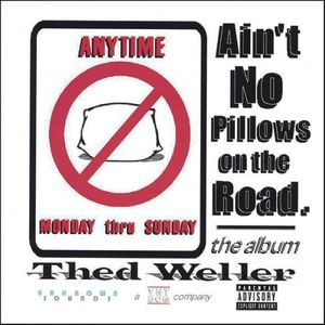 Aint No Pillows on the Road