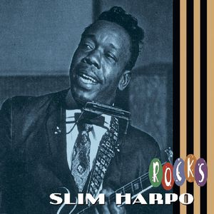 Slim Harpo Rocks