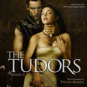 Tudors: Season 2 (Score) (Original Soundtrack)