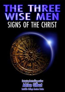 Three Wise Men: Signs of the Christ