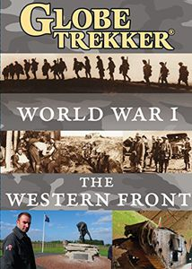 Globe Trekker: World War I - the Western Front