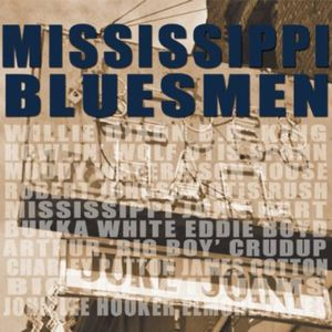Mississippi Bluesmen /  Various