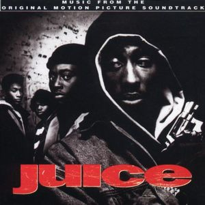 Juice (Original Soundtrack) [Explicit Content]