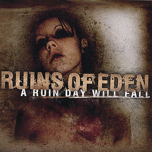 Ruin Day Will Fall