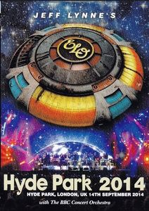 Jeff Lynne's ELO: Live in Hyde Park
