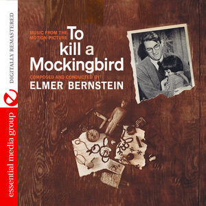 To Kill a Mockingbird (Music from Motion Picture)