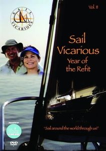 Sail Vicarious, Vol. 2: Year Of The Refit