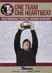 One Team, One Heartbeat: Florida State 2013 Season In Review