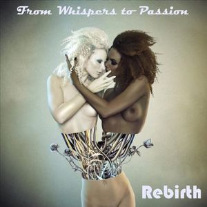From Whispers to Passion