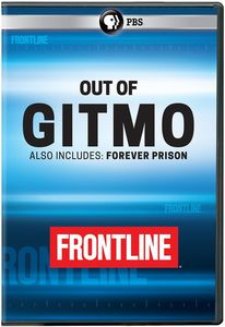 FRONTLINE: Out Of Gitmo