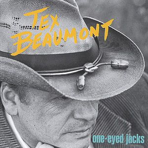 Beaumont, Tex : One Eyed Jacks