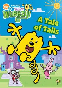 Wow! Wow! Wubbzy: A Tail Of Tails [Color]