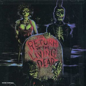 Return of Living Dead (Original Soundtrack)