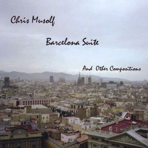 Barcelona Suite & Other Compositions