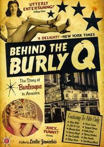 Behind The Burly Q