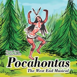 Songs From Kermit Goell's Pocahontas (Original Cast Recording) [Import]