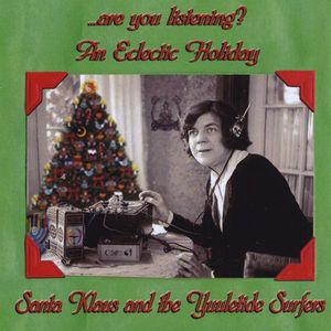 Are You Listening? An Eclectic Holiday