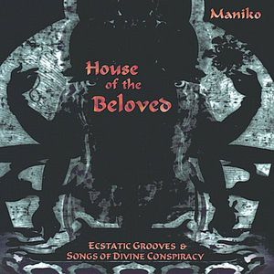 House of the Beloved-Ecstatic Grooves & Songs of D