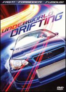 Underworld Drifting: California Drifting and Tuners In Transit