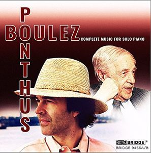 Pierre Boulez: Complete Music for Solo Piano