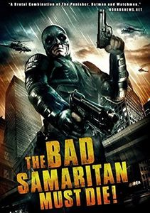Bad Samaritan Must Die