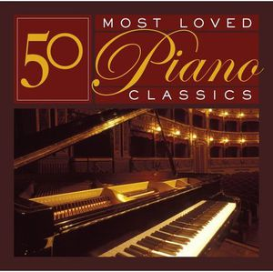 50 Most Loved Piano Classics /  Various