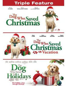 The Dog Who Saved Christmas /  The Dog Who Saved Christmas Vacation /  The Dog Who Saved the Holidays