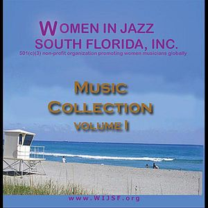 Women in Jazz South Florida 1 /  Various