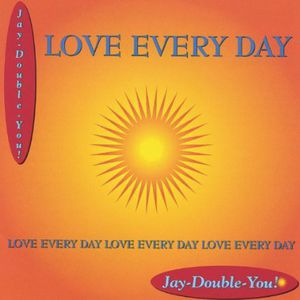 Love Every Day