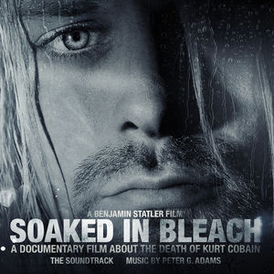 Soaked in Bleach (Original Soundtrack)