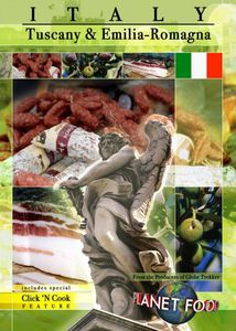 Planet Food: Italy - Tuscany and Emilia Romagna